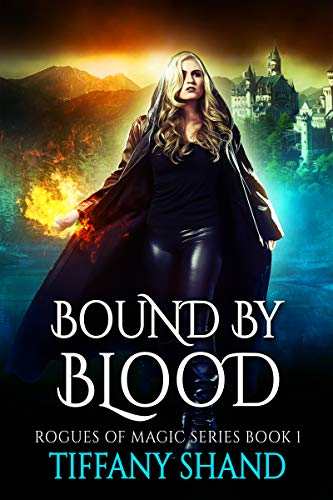 Bound By Blood by Tiffany Shand